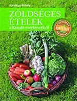 Kútvölgyi Mihály: Zöldséges ételek a Kárpát-medencéből
